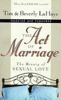 The Act of Marriage: The Beauty of Sexual Love - Tim LaHaye - Paperback