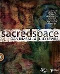 Sacred Space: A Hands-On Guide to Creating Multisensory Worship Experiences for Youth Ministry