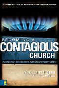Becoming a Contagious Church Increase the Evangelistic Temperature in Your Church