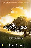 Life Conquers Death