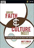 Where Faith and Culture Meet