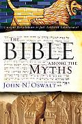 The Bible among Other Myths: Unique or Just Different?