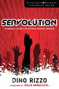 Servolution: Starting a Church Revolution Through Serving