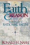 Faith & Reason Searching for a Rational Faith