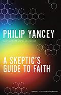 A Skeptic's Guide to Faith