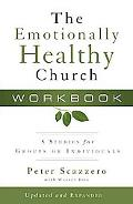 The Emotionally Healthy Church Workbook: 8 Studies for Groups or Individuals