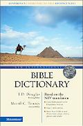 New International Bible Dictionary Based on the Niv