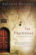 Prodigal : A Ragamuffin Story