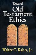 Toward Old Testament Ethics