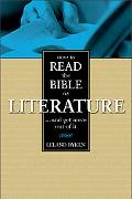How to Read the Bible As Literature
