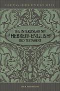 Interlinear Niv Hebrew-English Old Testament 4 Volumes in 1--Genesis-Malachi
