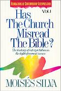 Has the Church Misread the Bible? The History of Interpretation in the Light of Current Issues
