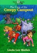 The Case of the Creepy Camp Out - Linda Lee Maifair - Paperback