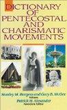 Dictionary of Pentecostal and Charismatic Movements