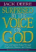 Surprised by the Voice of God - Jack S. Deere - Hardcover