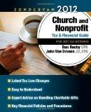 Zondervan 2012 Church and Nonprofit Tax and Financial Guide: For 2011 Tax Returns (Zondervan...