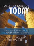 Old Testament Today, 2nd Edition : The Journey from Ancient Context to Contemporary Relevance