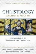 Christology, Ancient and Modern : Explorations in Constructive Theology