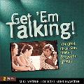 Get 'Em Talking 104 Great Discussion Starters for Youth Groups
