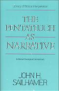 Pentateuch As Narrative A Biblical-Theological Commentary