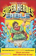 Super Heroes Bible The Quest for Good over Evil  New International Reader's Version