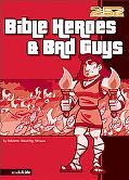 Bible Heroes & Bad Guys