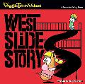 West Slide Story A Lesson in Making Peace