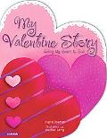 My Valentine Story Giving My Heart to God