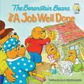 The Berenstain Bears and a Job Well Done (Berenstain Bears)