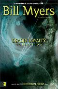 Deadly Loyalty Coll