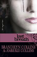 Last Breath (Rayne Tour, The)
