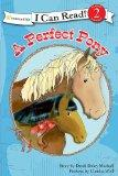 A Perfect Pony (I Can Read! / A Horse Named Bob)