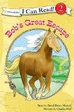 Bob's Great Escape (I Can Read! / A Horse Named Bob)