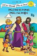 Jesus and His Friends / Jess y sus amigos (I Can Read! / Beginner's Bible, The / Yo s leer!)