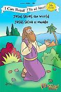 Jesus Saves the World / Jess salva al mundo (I Can Read! / Beginner's Bible, The / Yo s leer!)