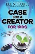 Case for a Creator for Kids, Updated and Expanded (Case for... Series for Kids)