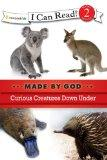 Curious Creatures Down Under (I Can Read! / Made By God)