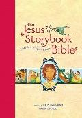 The Jesus Storybook Bible, Large Trim: Every Story Whispers His Name