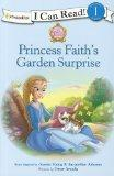 Princess Faith's Garden Surprise (The Princess Parables)