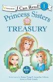 Princess Sisters Treasury (I Can Read! / Princess Parables)
