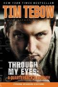 Through My Eyes : A Quarterback's Journey, Young Reader's Edition