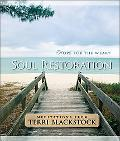Soul Restoration Hope for the Weary