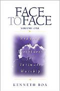 Bib Face to Face - Praying the Scriptures for Intimate Worship