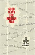 Good News for Modern Man The New Testament in the Good News Translation