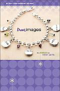 True Images The Bible for Teen Girls, New International Version