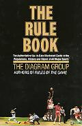 Rule Book The Authoritative Up to Date Illustrated Guide to the Regulations History and Obje...