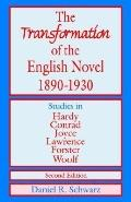 Transformation of the English Novel, 1890-1930