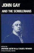 John Gay and the Scriblerians (Critical Studies Series)