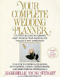 Your Complete Wedding Planner : For the Perfect Bride&Groom-to-Be