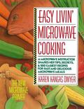 Easy Livin' Microwave Cooking The New Microwave Primer